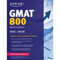 Kaplan GMAT 800: Advanced Prep for Advanced Students by Kaplan, 9781618654069