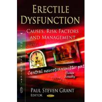 Erectile Dysfunction: Causes, Risk Factors & Management by Paul Steven Grant, 9781619423169