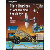 Pilot's Handbook of Aeronautical Knowledge: FAA-H-8083-25B, 9781619544734
