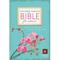 Everyday Matters Bible for Women-NLT: Practical Encouragement to Make Every Day Matter by Hendrickson Bibles, 9781619700437