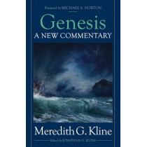 Genesis: A New Commentary by Meredith G. Kline, 9781619708525