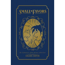 Small Favors: The Definitive Collection by Colleen Coover, 9781620103982