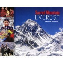 Sacred Mountain: Everest by Christine Taylor-Butler, 9781620141618