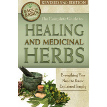 Complete Guide to Growing Healing & Medicinal Herbs: Everything You Need to Know Explained Simply by Wendy M. Vincent, 9781620230121