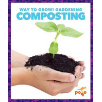 Composting by Rebecca Pettiford, 9781620312292