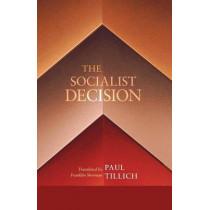 The Socialist Decision by Paul Tillich, 9781620322918