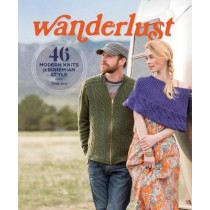 Wanderlust: 46 Modern Knits for Bohemian Style by Tanis Gray, 9781620338315