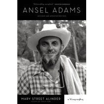 Ansel Adams: A Biography by Mary Street Alinder, 9781620408001