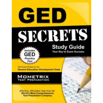 GED Secrets: GED Exam Review for the General Educational Development Tests by Mometrix Media LLC, 9781621203483