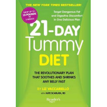 21-Day Tummy Diet: A Revolutionary Plan That Soothes and Shrinks Any Belly Fast by Liz Vaccariello, 9781621452041