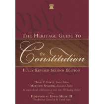 The Heritage Guide to the Constitution: Fully Revised Second Edition by Matthew Spalding, 9781621572688