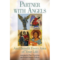 Partner with Angels: And Benefit Every Area of Your Life by Rae Chandran, 9781622330348