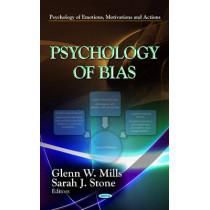 Psychology of Bias by Glenn W. Mills, 9781622573240