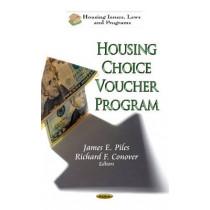 Housing Choice Voucher Program by James E. Piles, 9781622577026