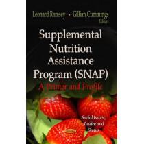 Supplemental Nutrition Assistance Program (SNAP): A Primer & Profile by Leonard Ramsey, 9781622578597