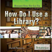 How Do I Use a Library? by Therese Harasymiw, 9781622753819