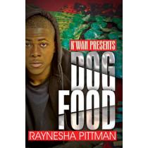 Dog Food: K'wan Presents by Raynesha Pittman, 9781622869848