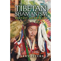Tibetan Shamanism by Larry Peters, 9781623170301