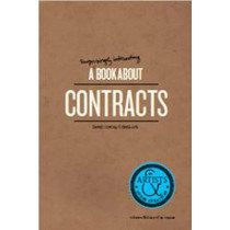 A Surprisingly Interesting Book about Contracts: For Artists & Other Creatives by Sarah Conley Odenkirk, 9781623260248