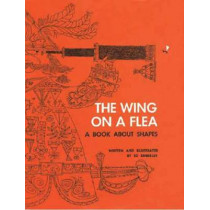 Wing on a Flea: A Book About Shapes by Ed Emberley, 9781623260583
