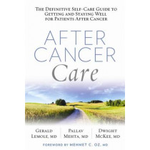 After Cancer Care by Gerald Lemole, 9781623365028