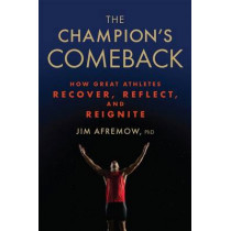 The Champion's Comeback by Jim Afremow, 9781623366797