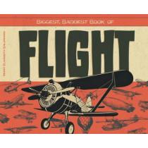 Biggest, Baddest Book of Flight by Mary Elizabeth Salzmann, 9781624035159
