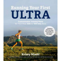 Running Your First Ultra by Krissy Moehl, 9781624141423