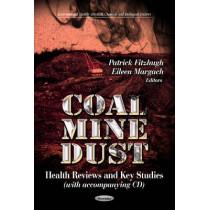 Coal Mine Dust: Health Reviews & Key Studies by Patrick Fitzhugh, 9781624170973