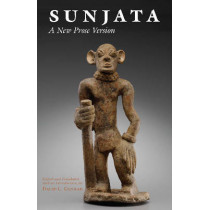 Sunjata: A New Prose Version: A New Prose Version by David Conrad, 9781624664946