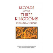 Records of the Three Kingdoms in Plain Language by Wilt L. Idema, 9781624665233
