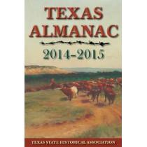 Texas Almanac 2014-2015 by Elizabeth Cruce Alvarez, 9781625110053