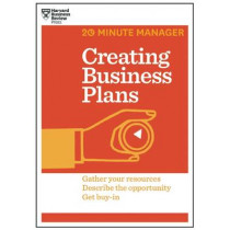 Creating Business Plans (HBR 20-Minute Manager Series) by Harvard Business Review, 9781625272225