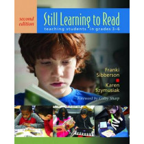 Still Learning to Read: Teaching Students in Grades 3-6 by Franki Sibberson, 9781625310262