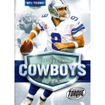 The Dallas Cowboys Story by Larry Mack, 9781626173637