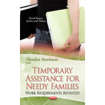Temporary Assistance for Needy Families: Work Requirements Revisited by Theodore Brockman, 9781626181397