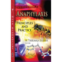 Anaphylaxis: Principles & Practice by M. Thirumala Krishna, 9781626186880