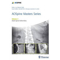 AOSpine Master Series, Vol. 4: Adult Spinal Deformities by Lawrence G. Lenke, 9781626231009