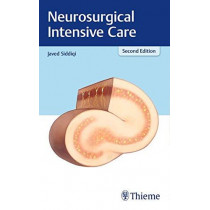 Neurosurgical Intensive Care by Javed Siddiqi, 9781626232341