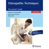 Osteopathic Techniques: The Learner's Guide by Sharon Gustowski, 9781626234253