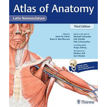 Atlas of Anatomy, 3e Latin by Anne M. Gilroy, 9781626235229