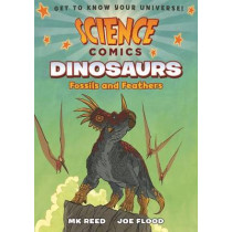 Science Comics: Dinosaurs by MK Reed, 9781626721449