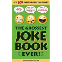 The Grossest Joke Book Ever! by Bathroom Readers' Institute, 9781626865853