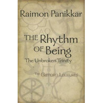 The Rhythm of Being: The Gifford Lectures by Raimon Panikkar, 9781626980150