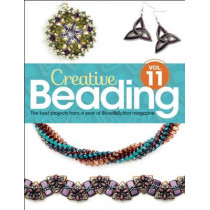 Creative Beading Vol. 11: The best projects from a year of Bead&Button magazine by Editors of Bead&Button Magazine, 9781627002820