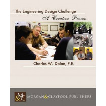The Engineering Design Challenge by Charles Dolan, 9781627051767