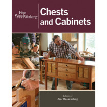 Fine Woodworking Chests and Cabinets by Editors of Fine Woodworking Magazine, 9781627107129
