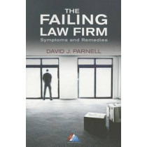 The Failing Law Firm: Symptoms and Remedies by David J. Parnell, 9781627223553