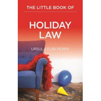 The Little Book of Holiday Law by Ursula Furi-Perry, 9781627224178