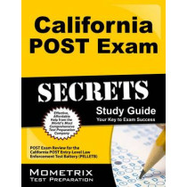 California POST Exam Secrets Study Guide: POST Exam Review for the California Post Entry-Level Law Enforcement Test Battery (PELLETB) by Mometrix Law Enforcement Test Team, 9781627337069